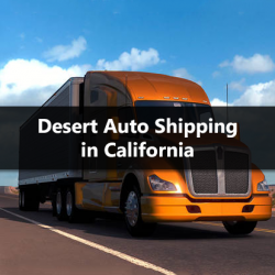 Desert Auto Shipping in California